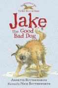 Jake the Good Bad Dog (Jake)