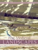 Post-Medieval Landscapes