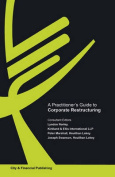 A Practitioner's Guide to Corporate Restructuring
