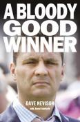A Bloody Good Winner
