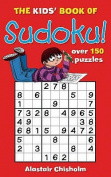 The Kids' Book of Sudoku