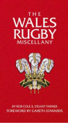 The Wales Rugby Miscellany
