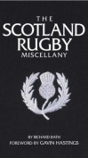 Scotland Rugby Miscellany