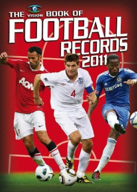 The Vision Book of Football Records: 2011