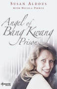 The Angel of Bangkwang Prison
