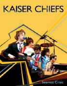 """""""Kaiser Chiefs"""""""