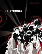 "The ""Strokes"""