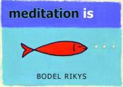 Meditation Is...