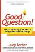 Good Question!