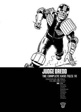 Judge Dredd: v. 10: Complete Case Files