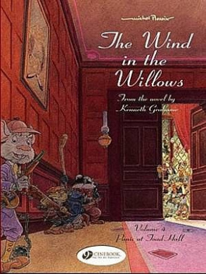The Wind in the Willows: Panic at Toad Hall: v. 4