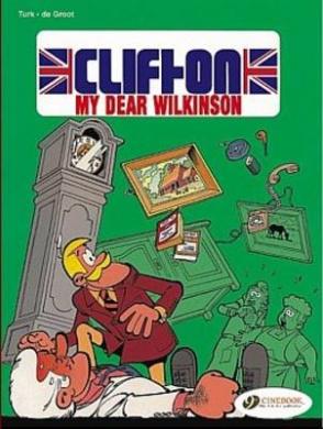 Clifton My Dear Wilkinson (Clifton S.)