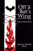 On a Bat's Wing