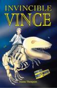 Invincible Vince