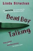 Dead Boy Talking