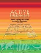 Active Enrichment
