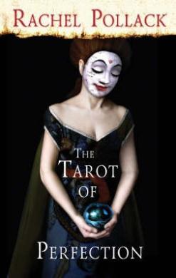 The Tarot of Perfection: A Book of Tarot Tales