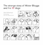Mr Bloggs and His 17 Dogs