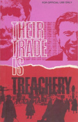 Their Trade is Treachery