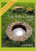 Holy Wells in Britain: A Guide