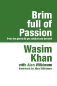 Brim Full of Passion Large Print [Large Print]