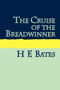 The Cruise of the Breadwinner Large Print [Large Print]
