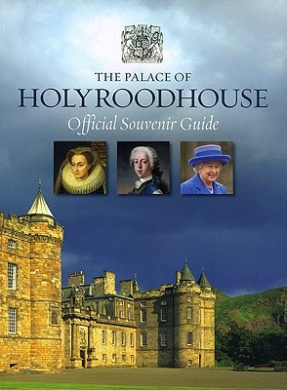 The Palace of Holyroodhouse Official Guidebook