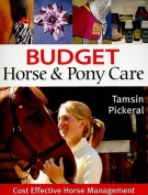 Budget Horse and Pony Care