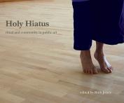 Holy Hiatus