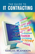The Guide to I. T. Contracting