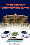 The No Nonsense Offline Roulette System