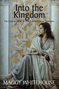Into the Kingdom