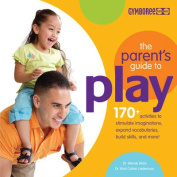 The Parents Guide to Play
