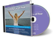Letting Go of Fear  [Audio]