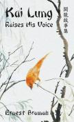 Kai Lung Raises His Voice