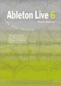 Ableton Live 6 Tips and Tricks