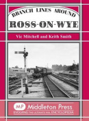 Branch Lines Around Ross-on-Wye