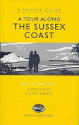 A Tour Along the Sussex Coast