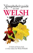The Xenophobe's Guide to the Welsh