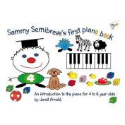 Sammy Semibreve's First Piano Book