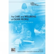 The Care and Wellbeing of Older People
