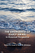 The Emergence of Early Israel in Historical Perspective