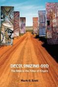 Decolonizing God
