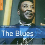 The Rough Guide to the Blues  [Audio]