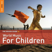 The Rough Guide to World Music for Children [Audio]