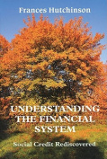Understanding the Financial System