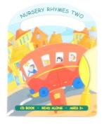 Nursery Rhymes Two