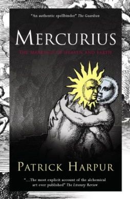 Mercurius: The Marriage of Heaven and Earth