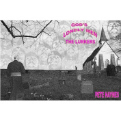 God's Lonely Men: The Lurkers