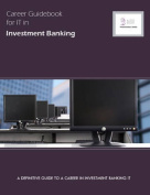 Career Guidebook for IT in Investment Banking